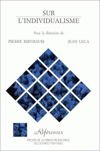 9782724605945: Sur l'individualisme: Théories et méthodes (Références) (French Edition)