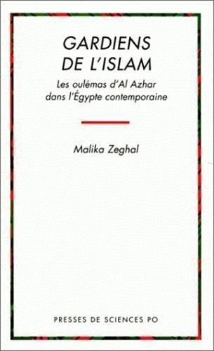 9782724606799: GARDIENS DE L'ISLAM. Les oulémas d'Al Azhar dans l'Egypte contemporaine
