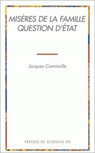 Miseres de la famille, question d'Etat (French Edition): Commaille, Jacques