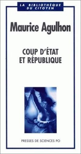 9782724607260: Coup d'état et République (La bibliothèque du citoyen) (French Edition)