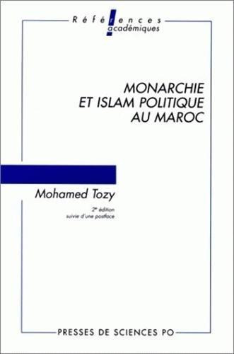 9782724607871: Monarchie et islam politique au Maroc, édition française