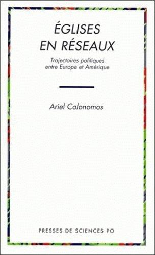 Eglises en reseaux (French Edition): A. Colonomos