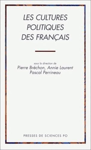 Les Cultures politiques des fran?ais: Br?chon, Pierre, Laurent,