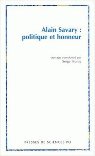 alain savary politique et honneur
