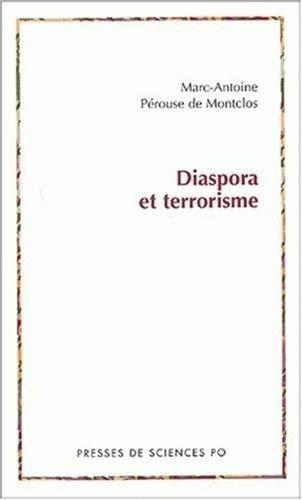 DIASPORA ET TERRORISME: PEROUSE DE MONT MARC-ANTOINE