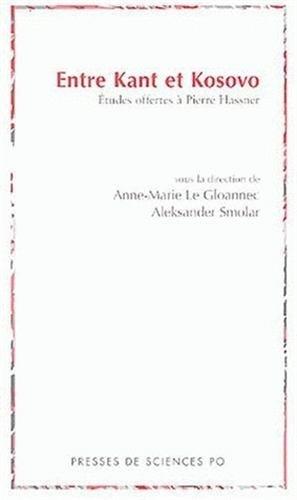 9782724609103: Entre Kant et Kosovo (French Edition)