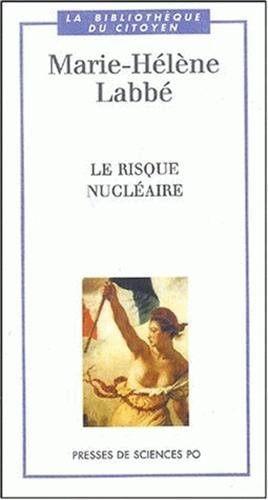 9782724609189: Le risque nucléaire (French Edition)