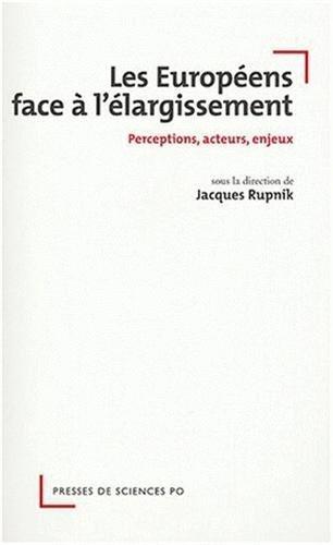 EUROPÉENS FACE À L'ÉLARGISSEMENT: RUPNIK JACQUES