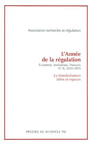 L'année de la régulation, N° 8/2004 (French Edition)...