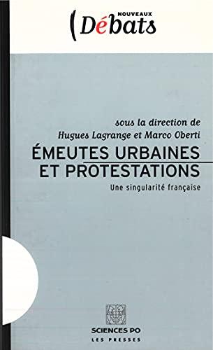 9782724609929: Emeutes urbaines et protestations : Une singularit� fran�aise