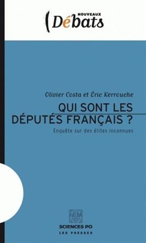 9782724610307: Qui sont les députés français ? : Enquête sur des élites inconnues