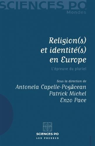 Religions et identités en Europe (French Edition): Antonela Capelle-Pogacean