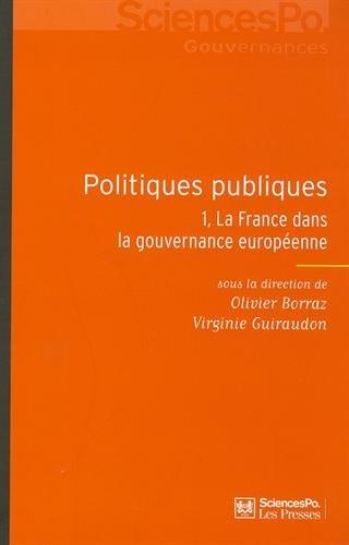 les politiques publiques en France: Daniel Benamouzig, Julien Besan�on, Olivier Borraz, Virginie ...
