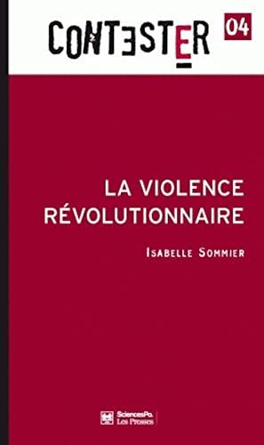9782724610628: La violence révolutionnaire