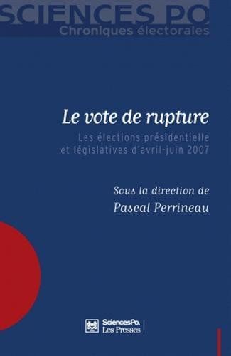 Le vote de rupture (French Edition): Pascal Perrineau