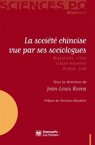 La societe chinoise vue par ses sociologues (French Edition): Jean-Louis Rocca