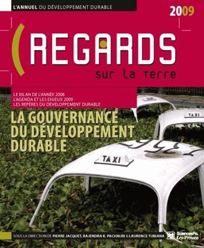 9782724610918: L'annuel du d�veloppement durable : regards sur la Terre : La gouvernance du d�veloppement durable