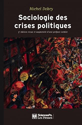 9782724611250: Sociologie des crises politiques