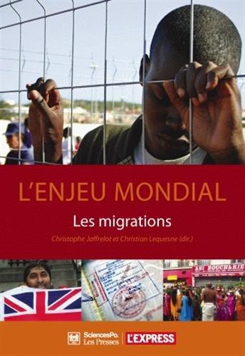 L'enjeu mondial (French Edition): CHRISTIAN LEQUESNE CHRISTOPHE JAFFRELOT
