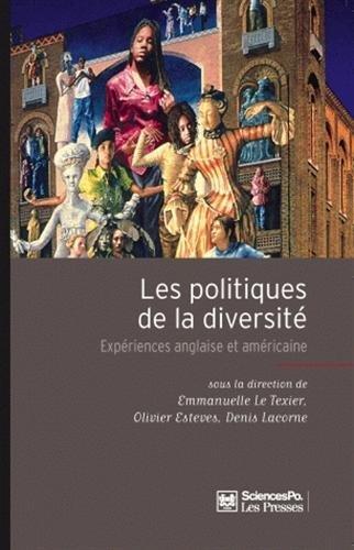 Les politiques de la diversité (French Edition): Denis Lacorne