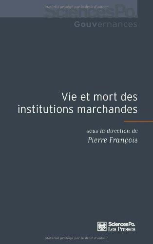9782724611878: Vie et mort des institutions marchandes (French Edition)