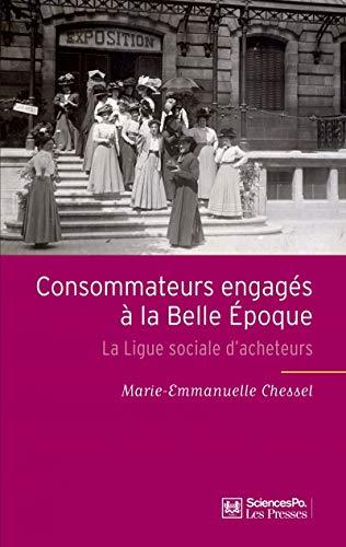 Consommateurs engagés à la belle époque: Marie Emmanuelle Chessel