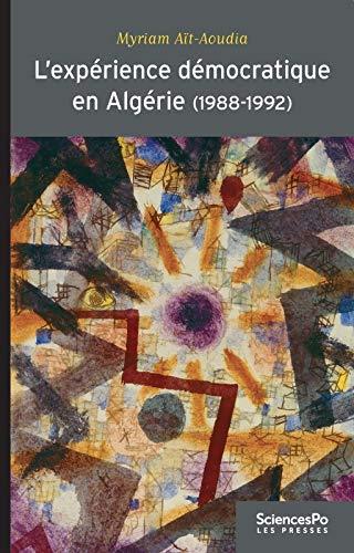 L'apprentissage démocratique en Algérie (1988-1992) : Apprentissages politiques ...