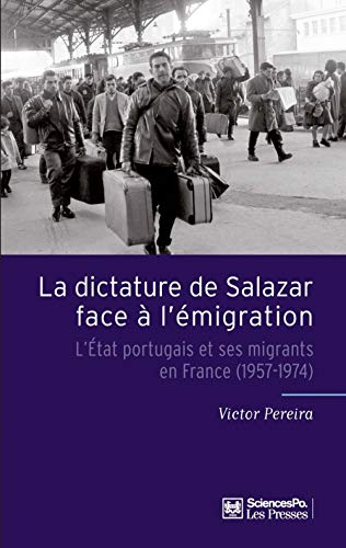 La dictature de Salazar face à l'émigration: Victor Pereira