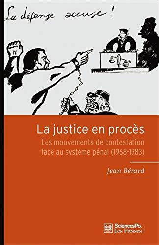 La justice en procès: Jean Berard
