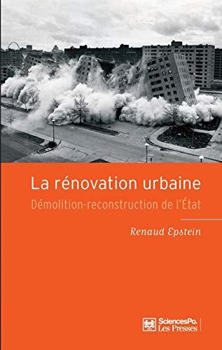 9782724613100: La r�novation urbaine : D�molition-reconstruction de l'Etat