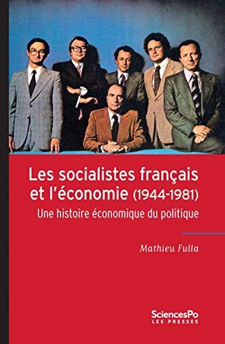 SOCIALISTES FRANÇAIS ET L'ÉCONOMIE (LES): FULLA MATHIEU