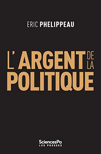 9782724623352: L'Argent de la Politique (Fait politique)