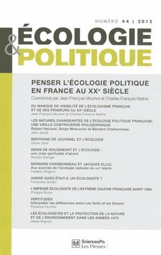Ecologie et Politique, N° 44/2012 : Penser l'écologie politique en France au ...