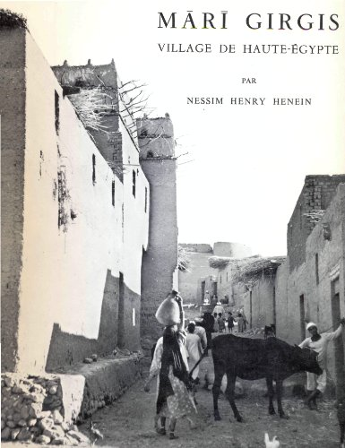 Mari Girgis. Village de Haute-Egypte. Préface de Jean Vercoutter. [Collection] Biblioth&...
