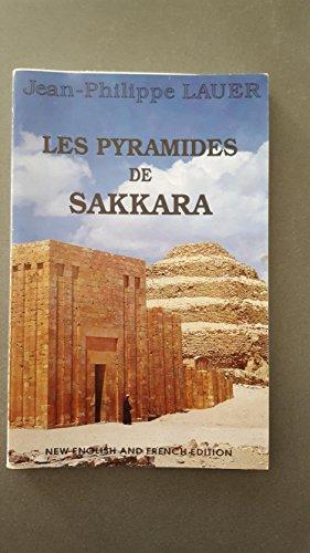 9782724700992: Les pyramides de Sakkara : La pyramide à degrés, la pyramide de l'Horus-Sekhem-Khet, la pyramide d'Ounas, la pyramide d'Ouserkaf, la pyramide de Téti, le Sérapeum et les mastabas de Ti et de Ptah-Hotep