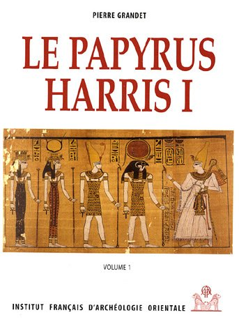 9782724701401: Le Papyrus Harris I, BM 9999 (Bibliotheque d'etude) (French Edition)