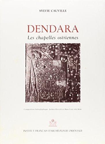 9782724701999: Dendara les Chapelles Osiriennes 2 Volumes