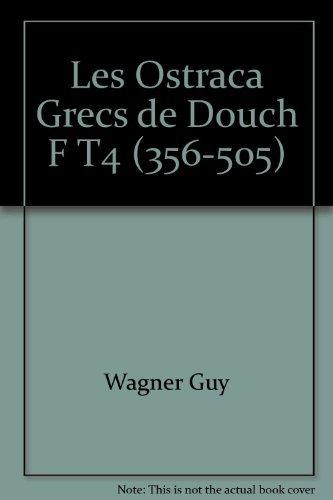 Les Ostraca Grecs de Douch F T4 (356-505) (2724702433) by [???]