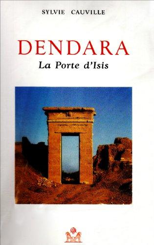 9782724702576: Dendara la Porte d Isis (Temples)