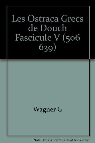 Les Ostraca Grecs de Douch Fascicule V (506 639) (2724703073) by [???]