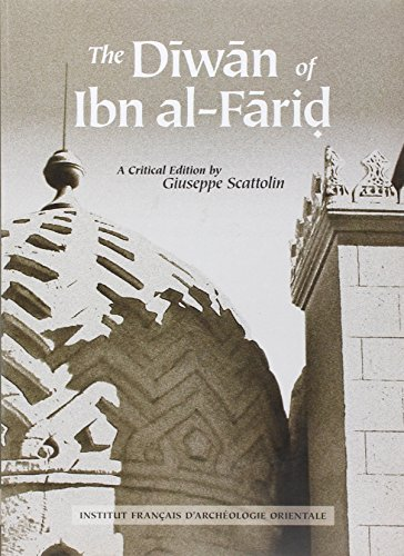 the diwan of ibn al farid readings of its text throughout history