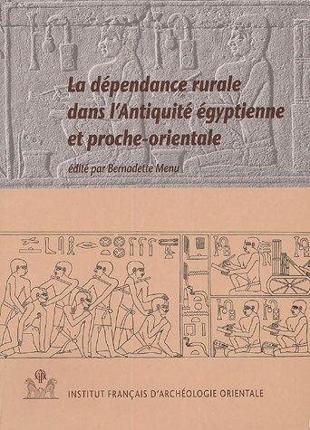 9782724703832: La dépendance rurale dans l'Antiquité égyptienne et proche-orientale