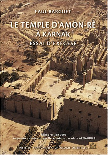 Le temple d'Amon-Re a Karnak (French Edition)