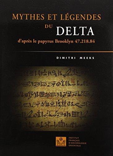 9782724704273: Mythes et l�gendes du Delta : D'apr�s le papyrus Brooklyn 47.218.84