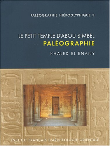 Le petit temple d'Abou Simbel (French Edition): Khaled El-Enany