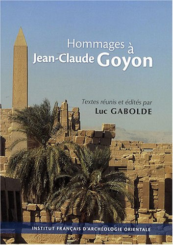9782724704785: Hommages à Jean-Claude Goyon (French Edition)