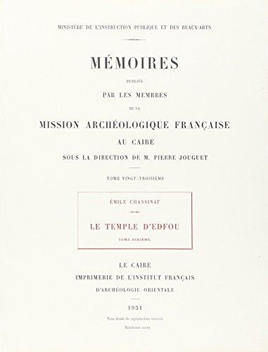 Le Temple d'Edfou 6 (French Edition): Chassinat Emile