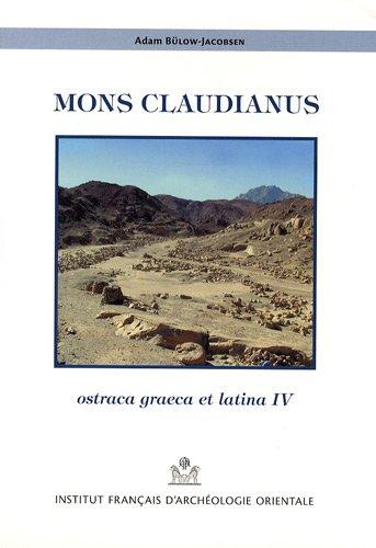Mons Claudianus : Ostraca graeca et latina: Adam Bulow-Jacobsen