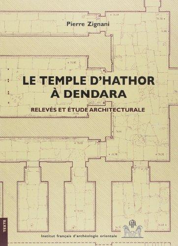 Le temple d'Hathor à Dendara (French Edition): Zignani P