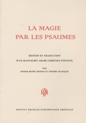 la magie par les psaumes: Henein, Nessim Henry,